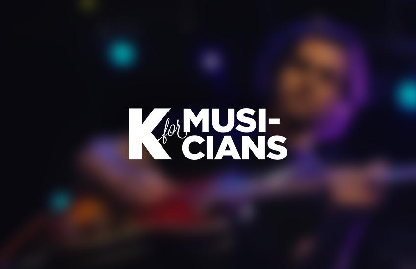 K for Musicians